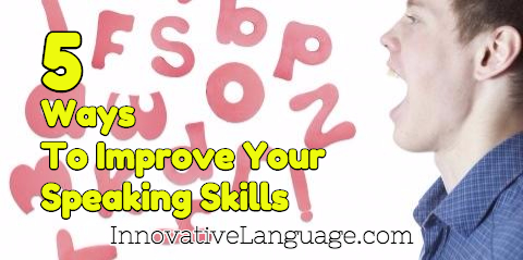 5 Ways To Improve Your Chinese Speaking Skills