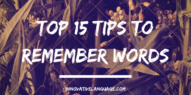 https://s3.amazonaws.com/cdn.innovativelanguage.com/sns/em/blog/2016/04_April/top_15_tips_to_remember_words.png