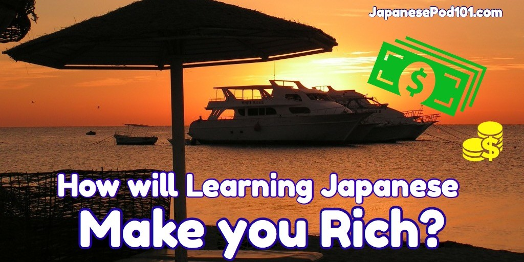 how does learning japanese make you rich learn language