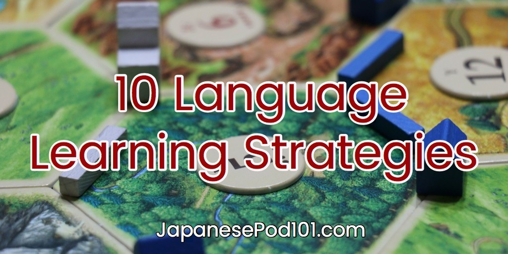Top 10 Language Learning Strategies