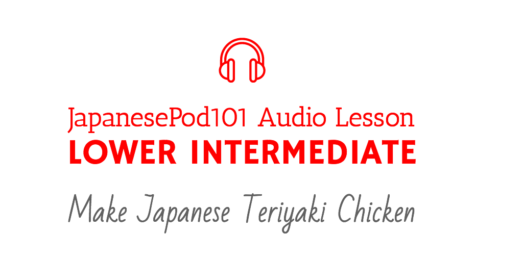JapanesePod101 Audio Lesson