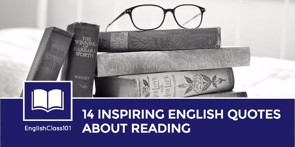 14 Inspiring English Quotes about Reading