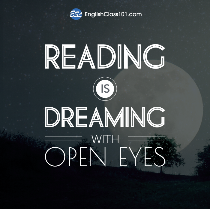 Learn English With 14 Inspiring Quotes About Reading Englishclass101 Com Blog
