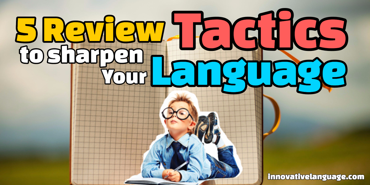 top 5 review tactics to boost your english