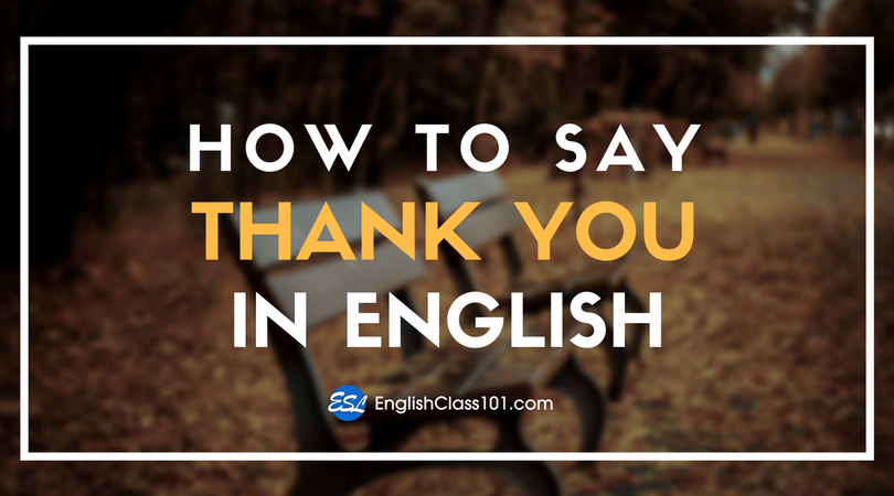 How to Say Thank You in English