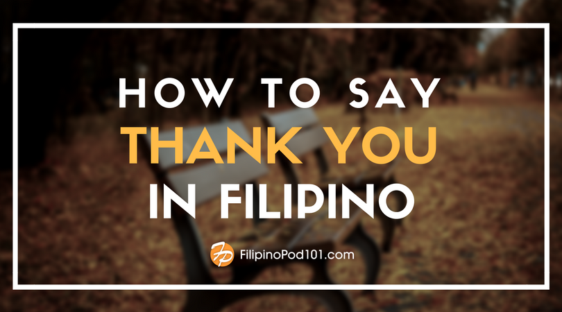 How to Say Thank You in Filipino