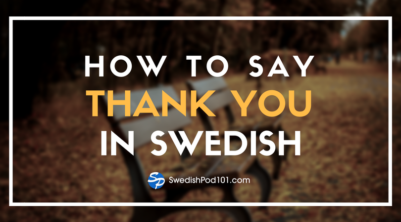 How to Say Thank You in Swedish