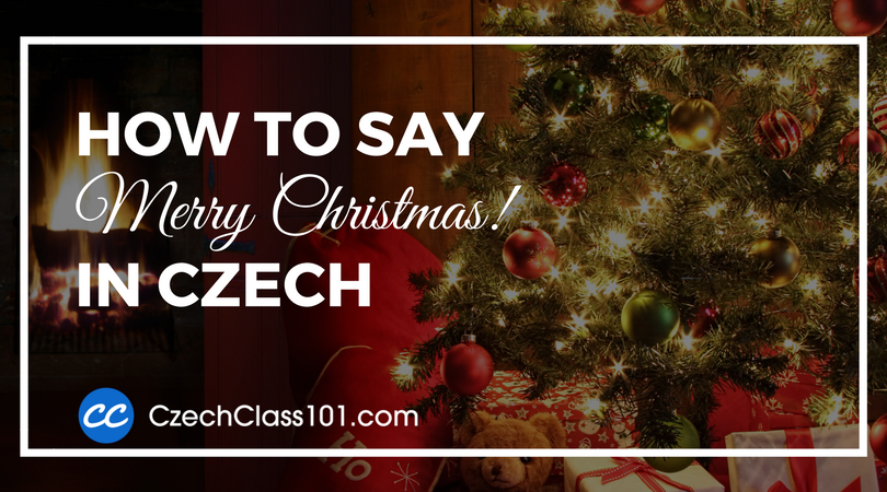 How to Say Merry Christmas in Czech
