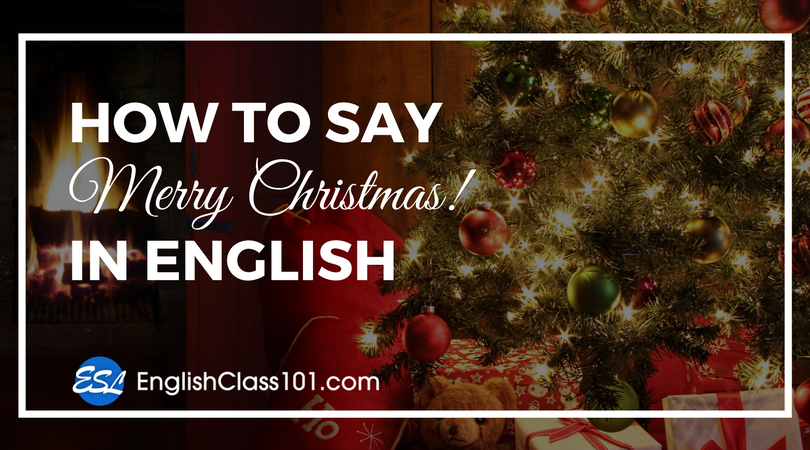 How to Say Merry Christmas in English