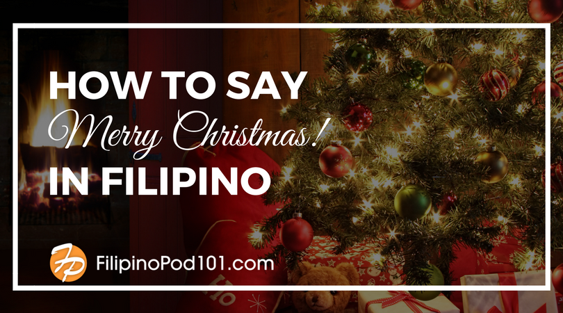 How to Say Merry Christmas in Filipino