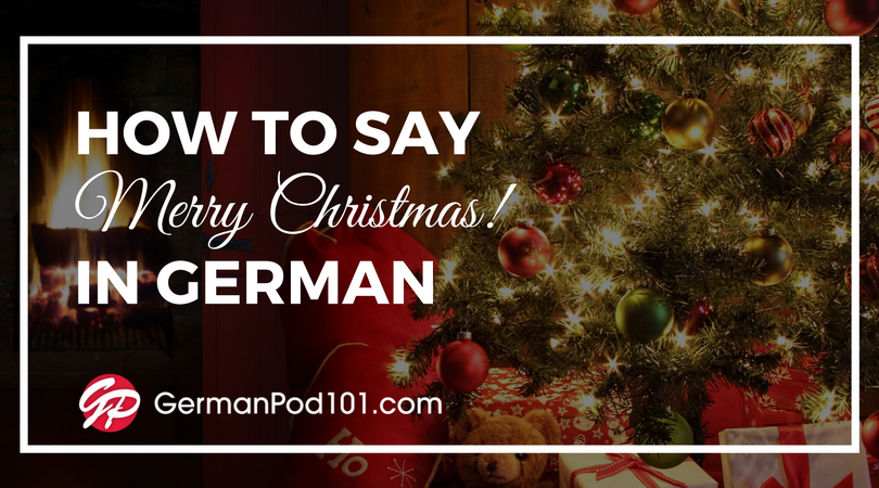 how to say merry christmas in german - When Is Christmas In Germany