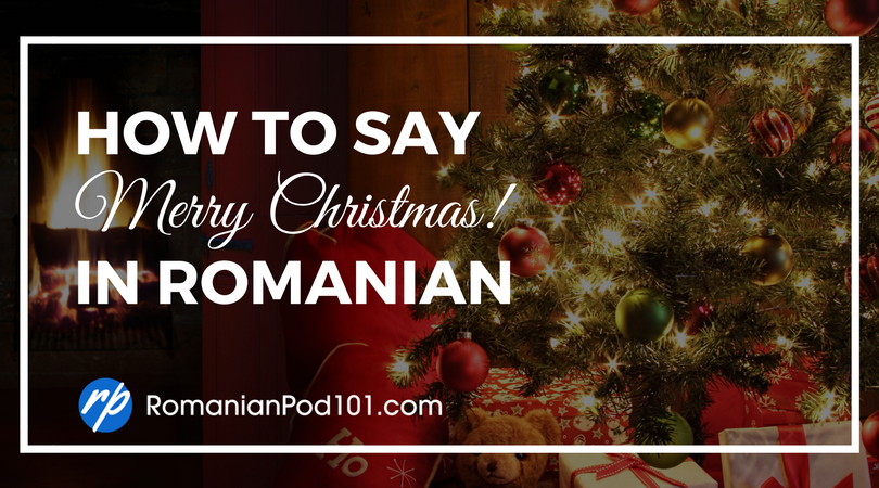 How to say merry christmas in romanian romanianpod101 how to say merry christmas in romanian m4hsunfo