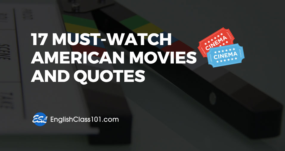 American Films and Qoutes