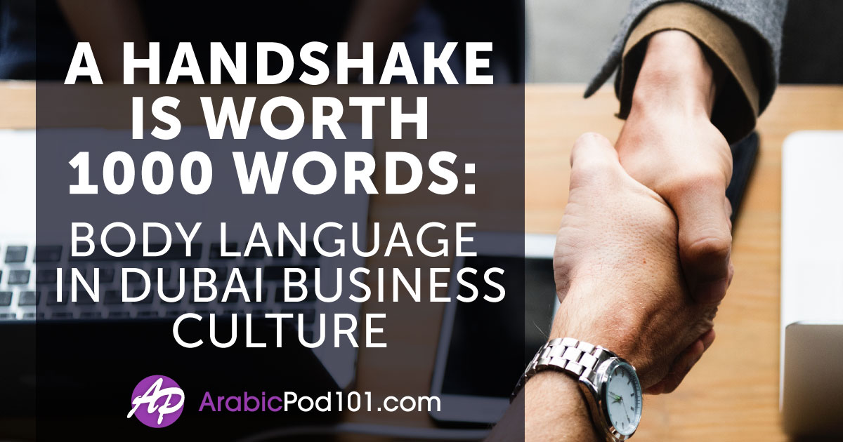 Body Language in Dubai Business Culture