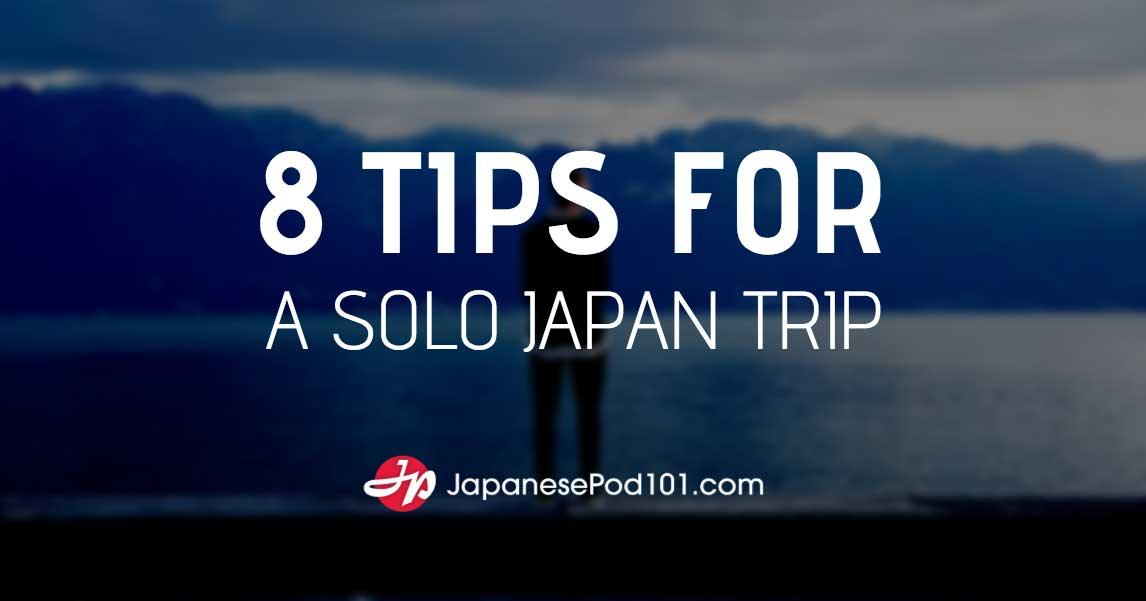 Solo Japan Trip
