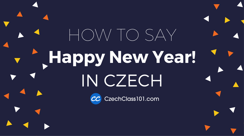 How to Say Happy New Year in Czech