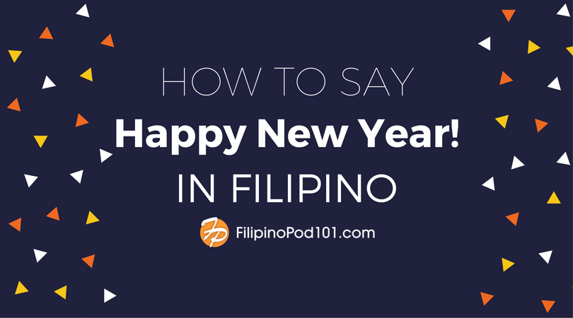 How to Say Happy New Year in Filipino