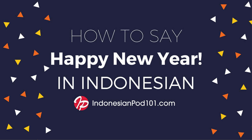 How to Say Happy New Year in Indonesian