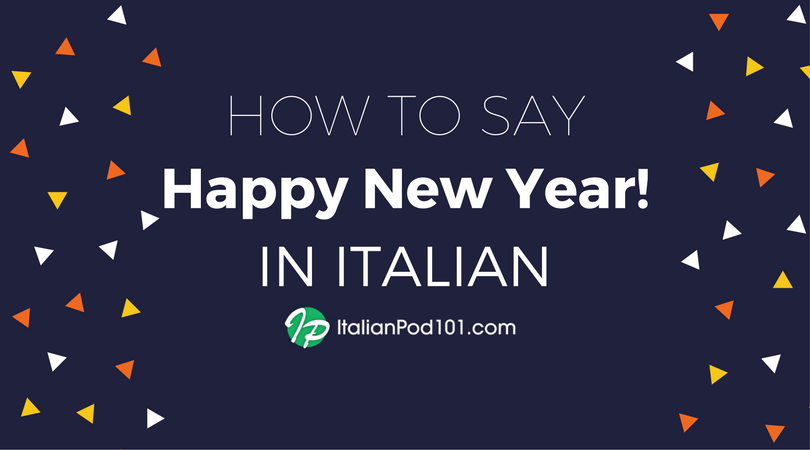 How to Say Happy New Year in Italian