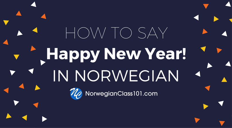 How to Say Happy New Year in Norwegian