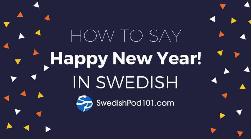 How to Say Happy New Year in Swedish