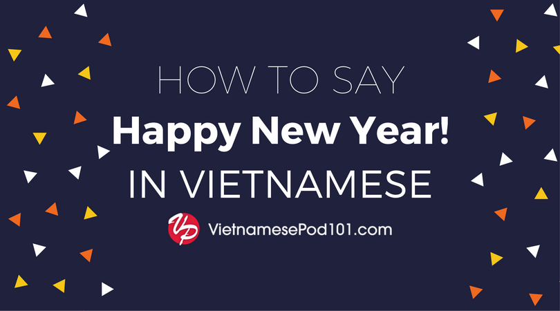 How to Say Happy New Year in Vietnamese