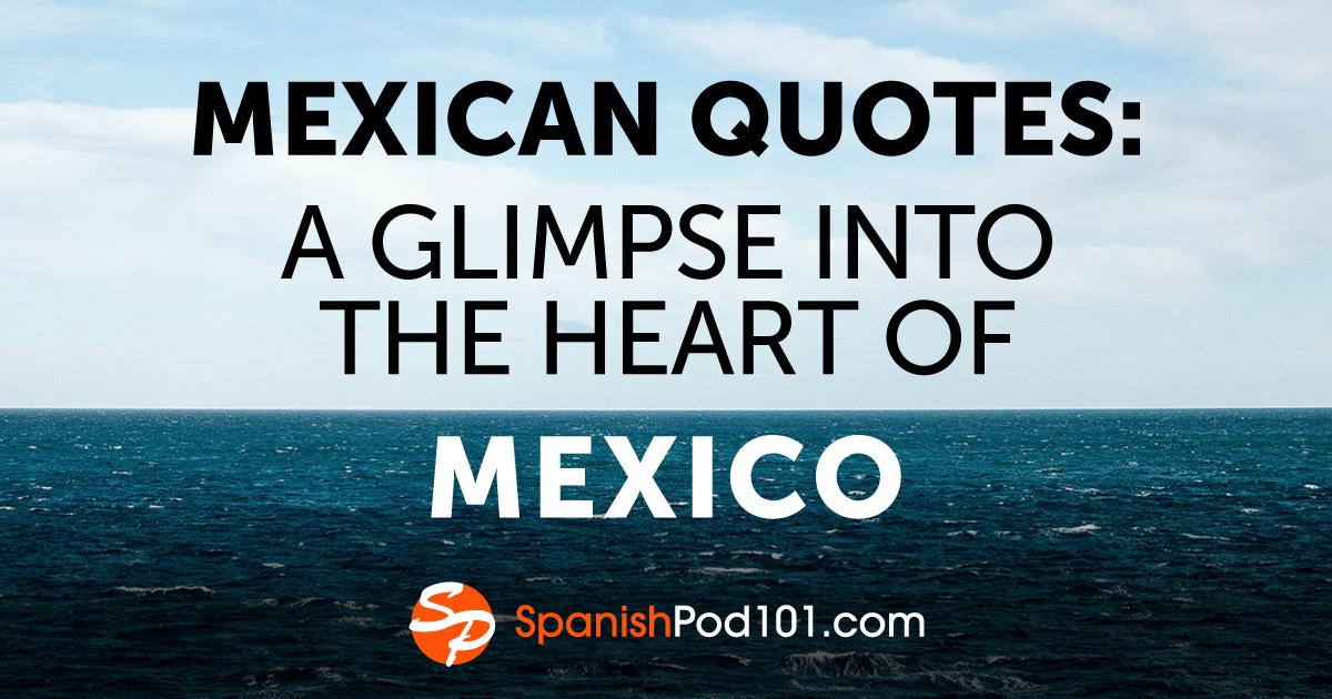 Popular Spanish Quotes: Little Nuggets of Spanish Wisdom