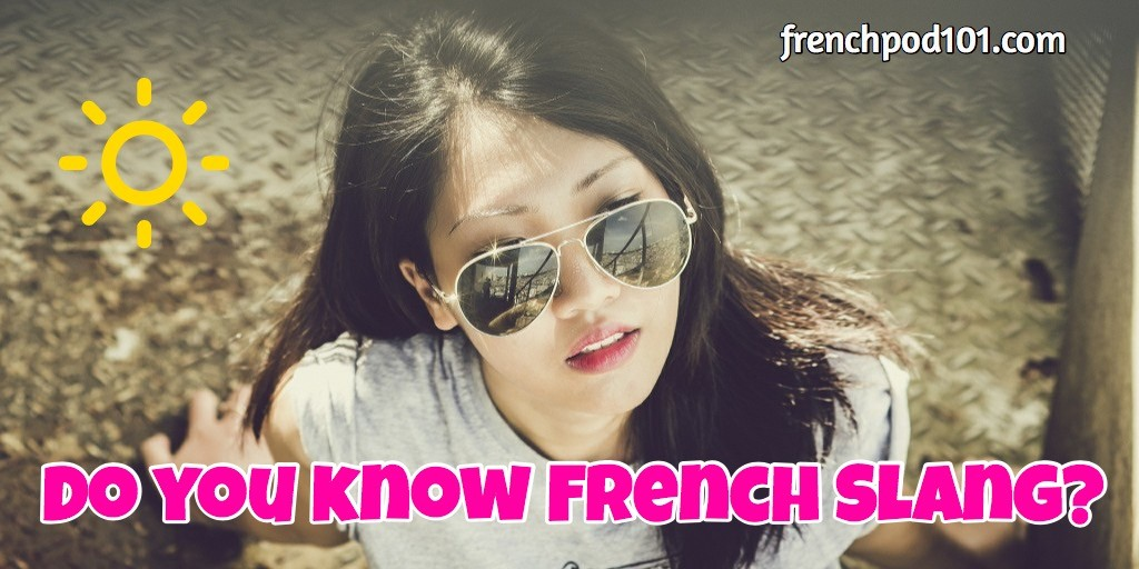 learn french slang expression for everydaylife free slangs