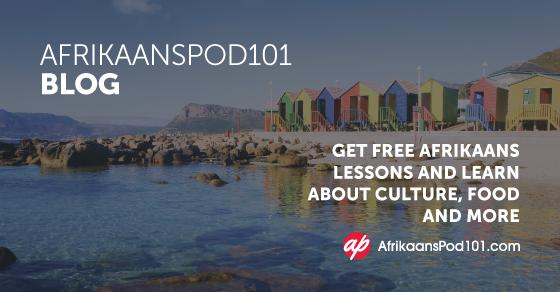 Learn Afrikaans Blog By Afrikaanspod101