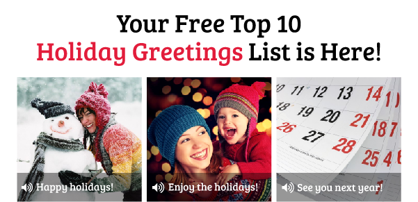 Learn the Top 10 Holiday Greetings!