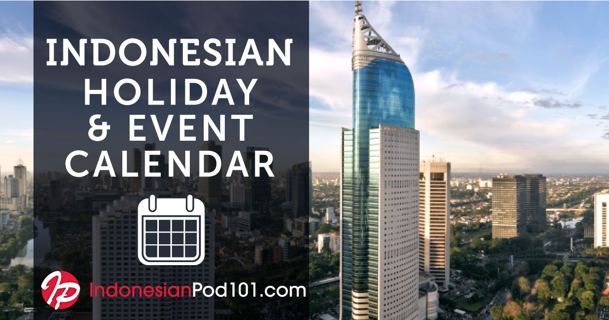 Indonesian Calendar 2019: Holidays in Indonesia & Event List