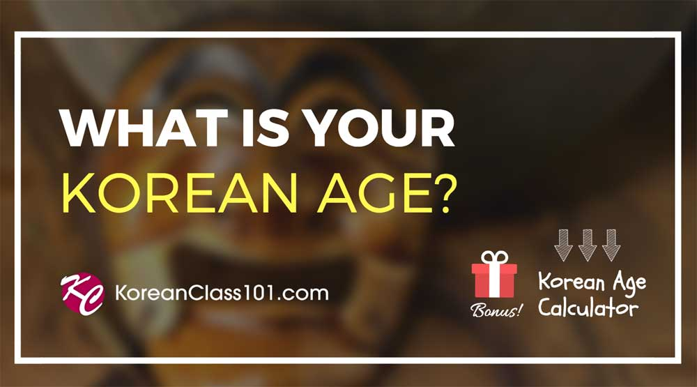Korean Age Calculator: What's My Korean Age?