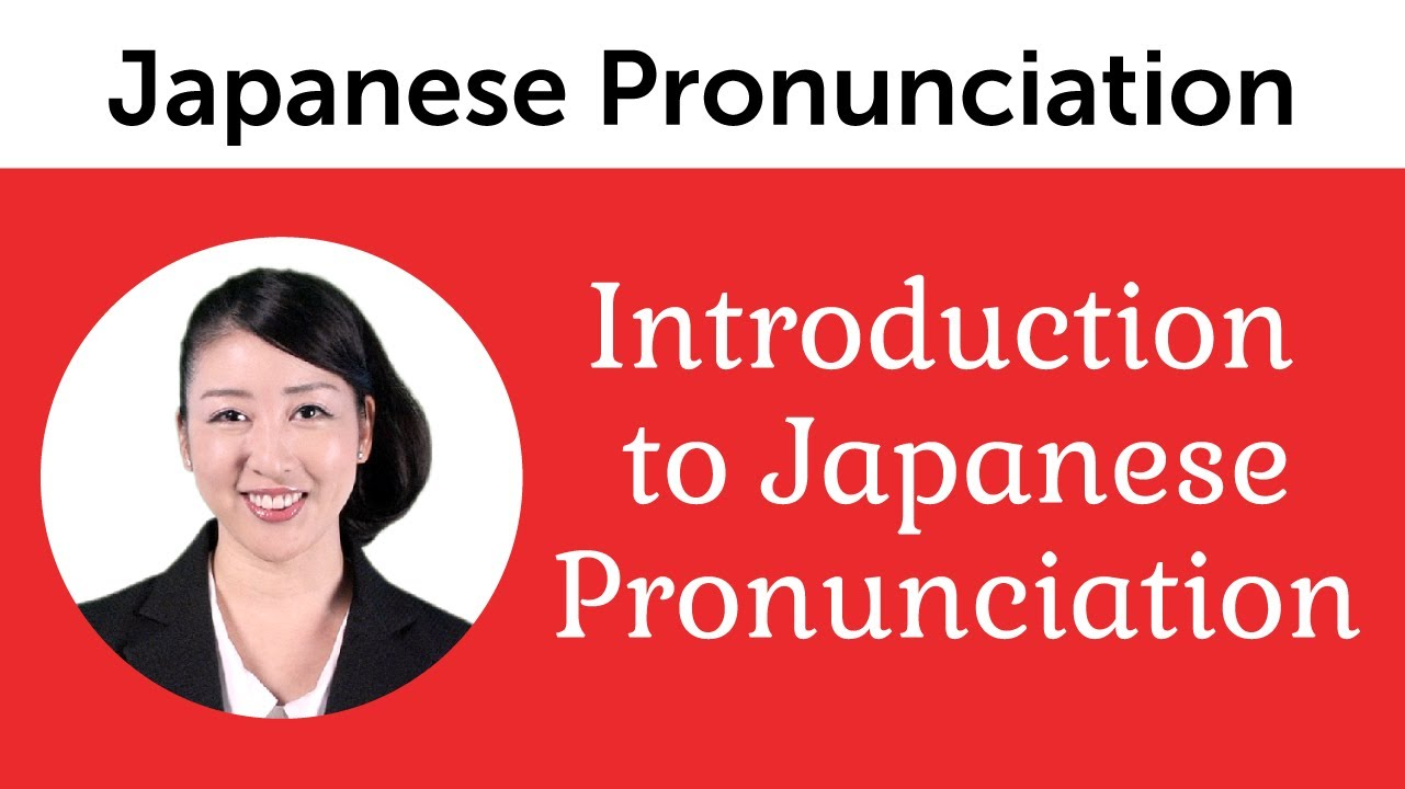 Ultimate Japanese Pronunciation Guide