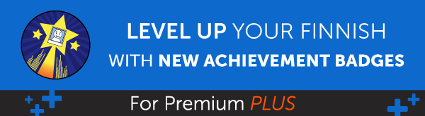New Feature! Level Up Your Finnish and Earn Badges with 1-on-1 Learning