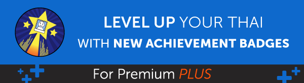 New Feature! Level Up Your Thai and Earn Badges with 1-on-1 Learning