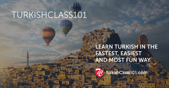 Learn Turkish Online with Podcasts - TurkishClass101