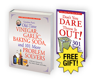 Grandma Putt's Old-Time Vinegar, Garlic, Baking Soda, and 101 More Problem Solvers
