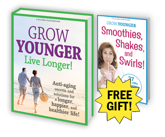 Grow Younger, Live Longer!