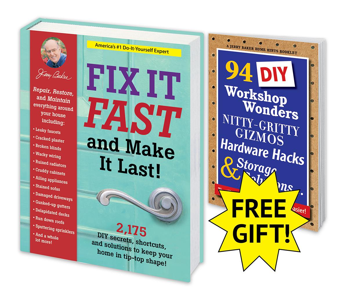 Fix It Fast and Make It Last