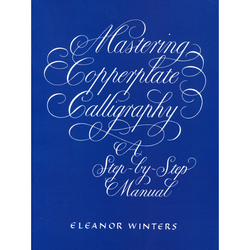 Mastering Copperplate / Winters