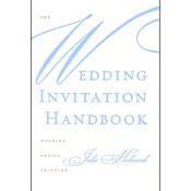 Wedding Invitation Handbook / Julie Holcomb.