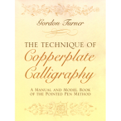 Technique of Copperplate Calligraphy / Turner