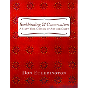 Bookbinding & Conservation HC / Don Etherington.