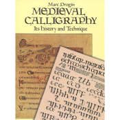 Medieval Calligraphy / Drogin