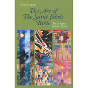 Art of the Saint John's Bible: Complete Reader's Guide / Sink