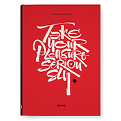 Take Your Pleasure Seriously PB / Barcellona