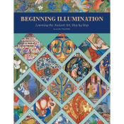 Beginning Illumination: Learning the Ancient Art / Travers