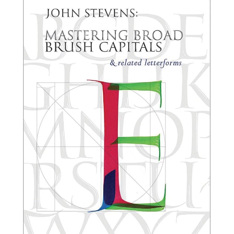 Mastering Brush Roman Capitals / Stevens