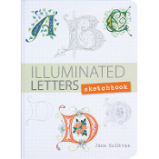 Illuminated Letters Sketchbook / Sullivan
