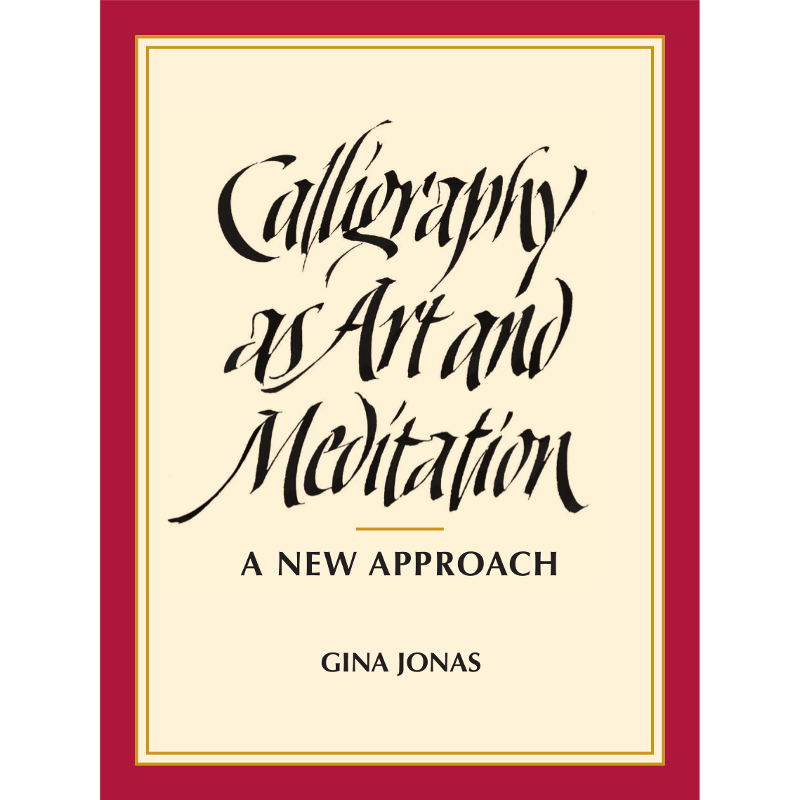 Calligraphy as Art and Meditation / Jonas